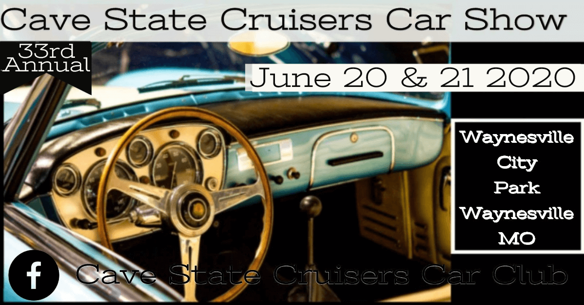 Cave State Cruisers Car Show Waynesville Missouri