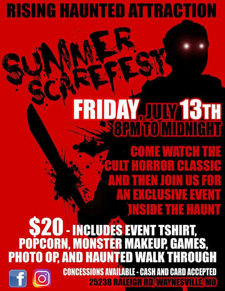 July 13 Summer Scarefest at Waynesville, MO