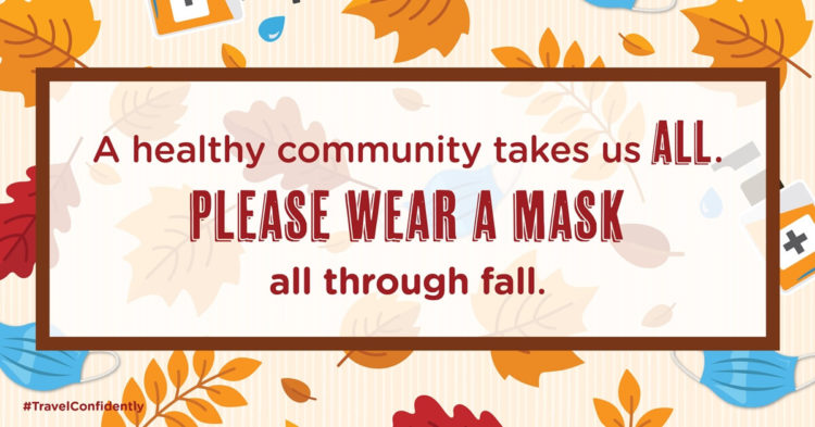 When we all do our part, we can all #travelconfidently. Make sure to #wearamask, keep a safe distance and regularly wash your hands- no matter where you are in the U.S. this fall. #pulaskicountyusa