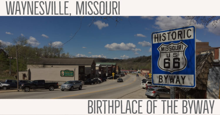 "A ""Historic Missouri U.S. 66 Byway"" sign greets visitors as they enter Waynesville on Route 66 from the east."